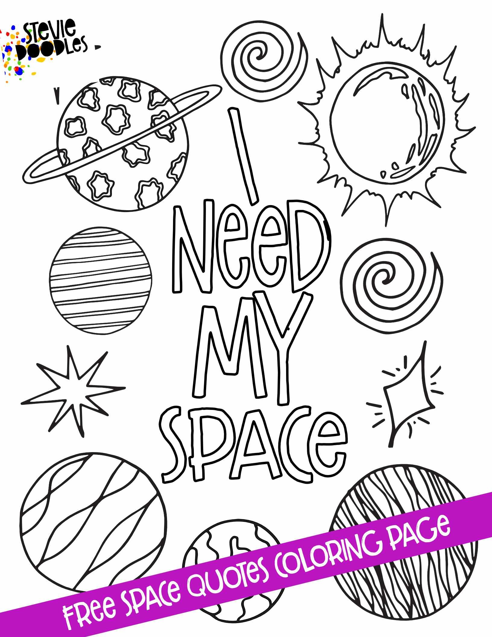 Space Quotes 5 Free Printable Coloring Pages Stevie Doodles