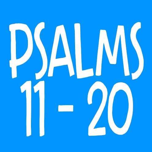 Psalms 11-20
