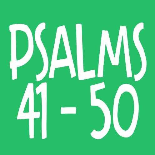 Psalm 41-50