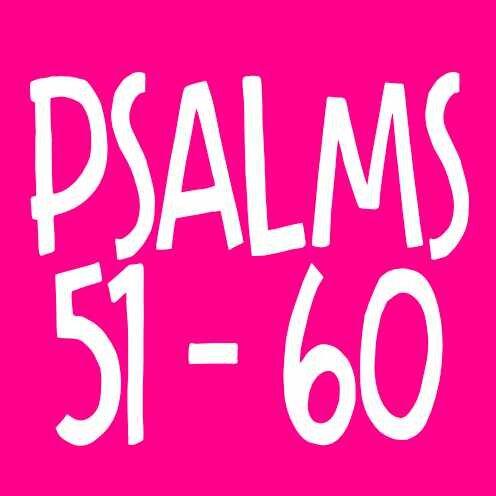 Psalms 51-60