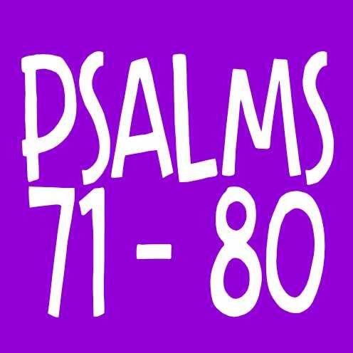 Psalm 71-80