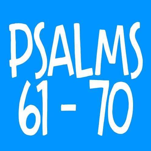 Psalm 61-70