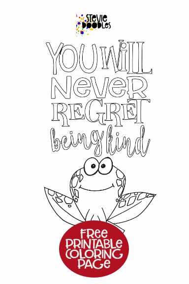You Will Never Regret Being Kind - Frog- Free Page to Color