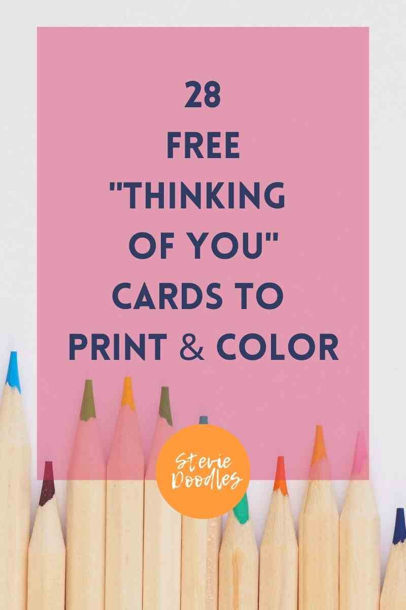 Printable Thinking of You Cards