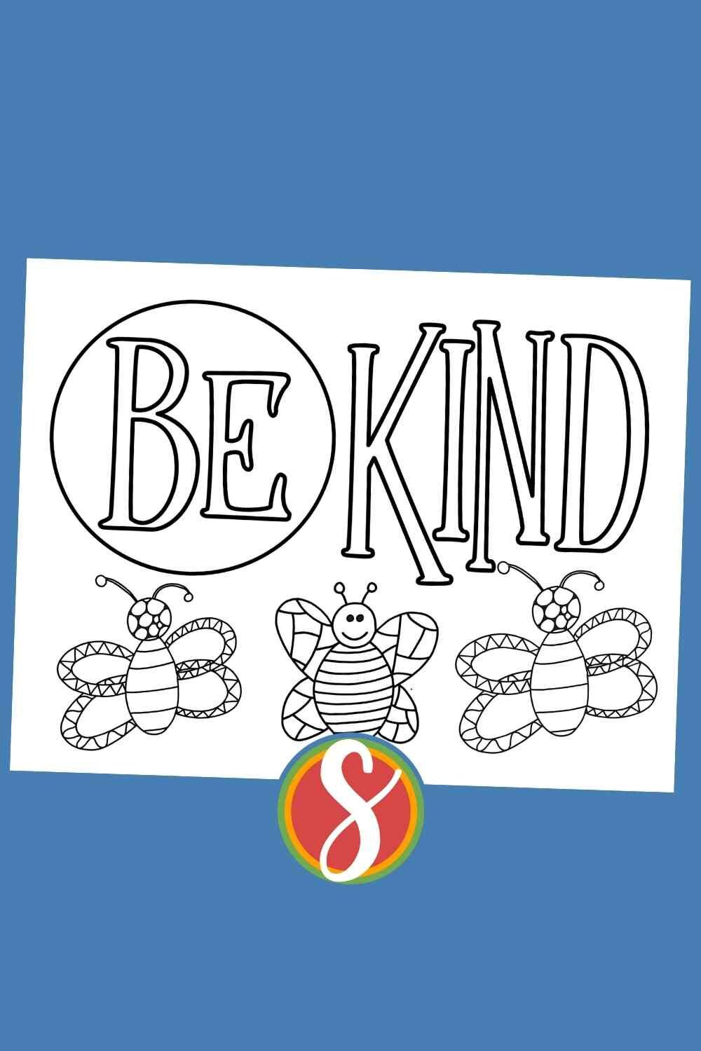 """Free bee coloring sheet printable with """"Be kind"""" reminder - a cute bee coloring page for kids from Stevie Doodles"""