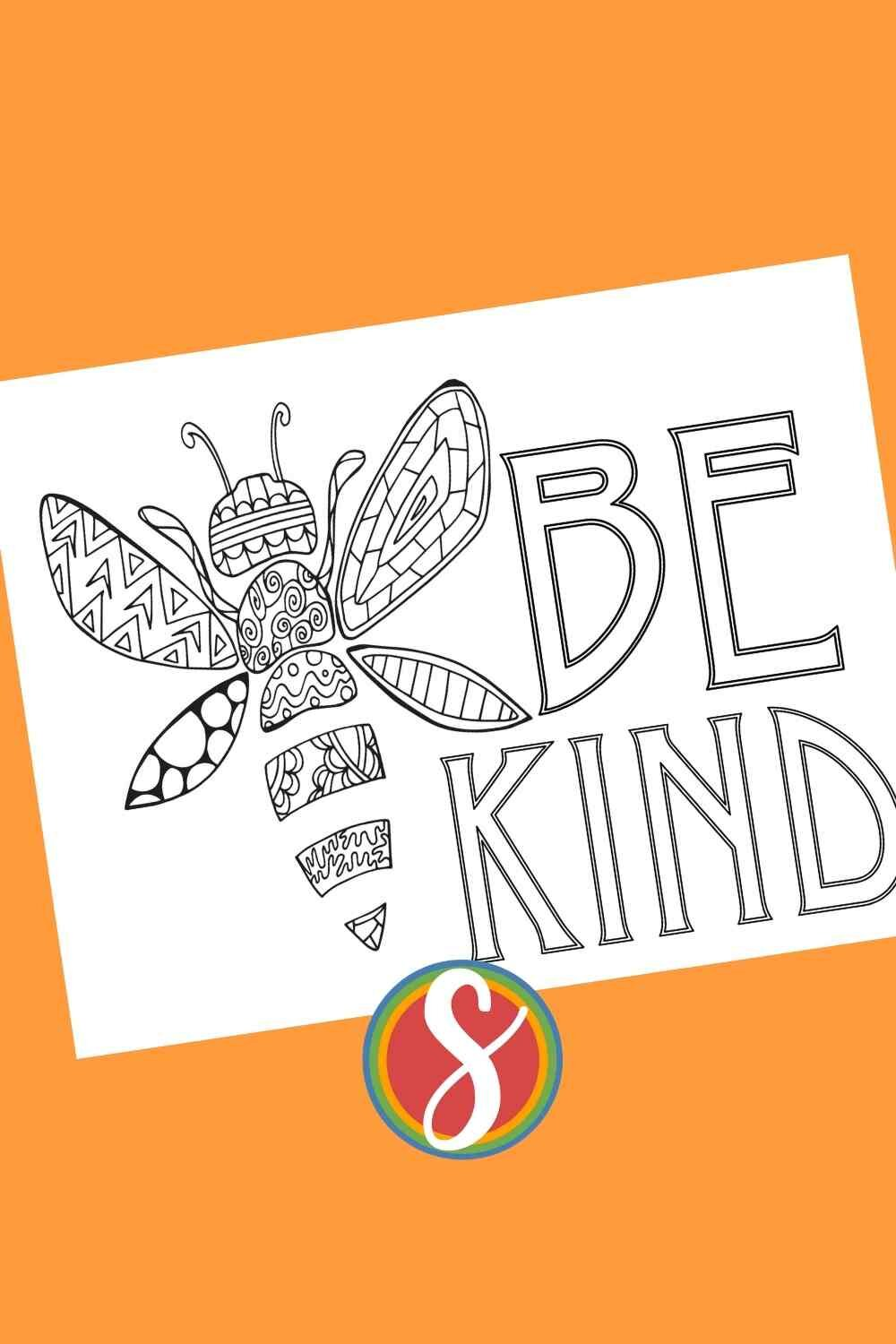 """This free bee coloring pages has a doodle bee - great for bigger kids or adults - with the reminder to """"be kind"""" from Stevie Doodles free printables"""