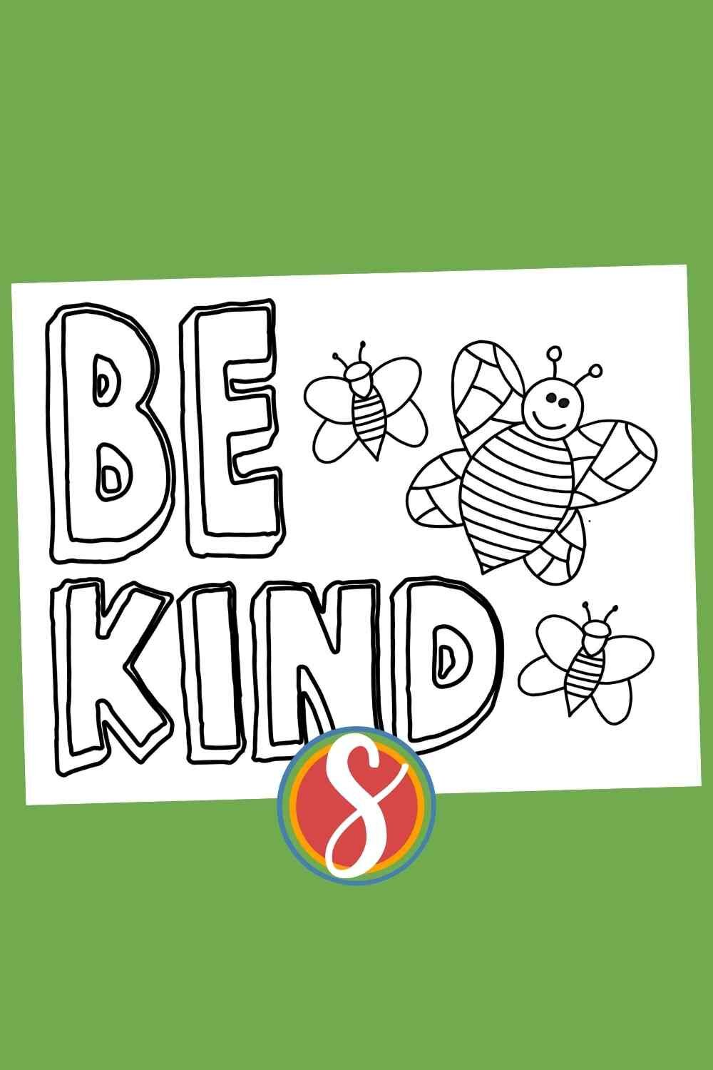 """free printable bee coloring pages with three cute bees to color and the colorable words """"Be Kind"""" - tons of free bees coloring pages to print and color from Stevie Doodles"""