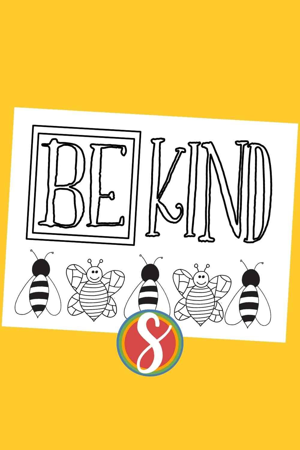 """Free printable bee coloring page with 5 bees and the colorable words """"be kind"""" - a free bee coloring page for kids from Stevie Doodles"""