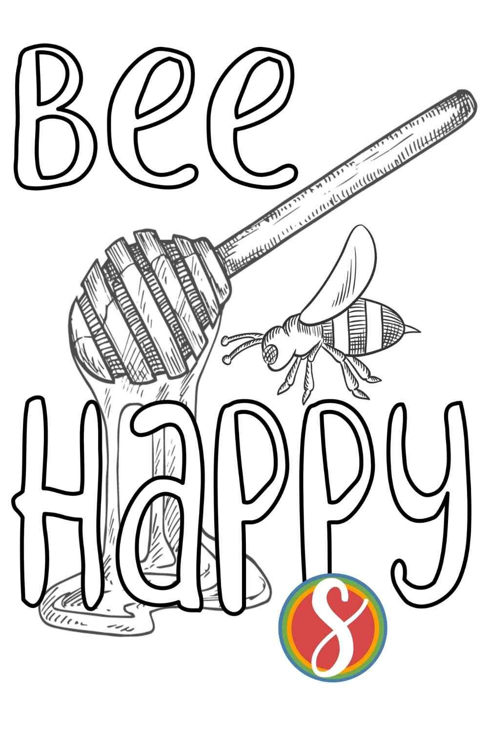 """Free bee coloring page from Stevie Doodles! """"Bee Happy"""" - a bee and some honey on this cute bee coloring page. So simple and fun to color."""