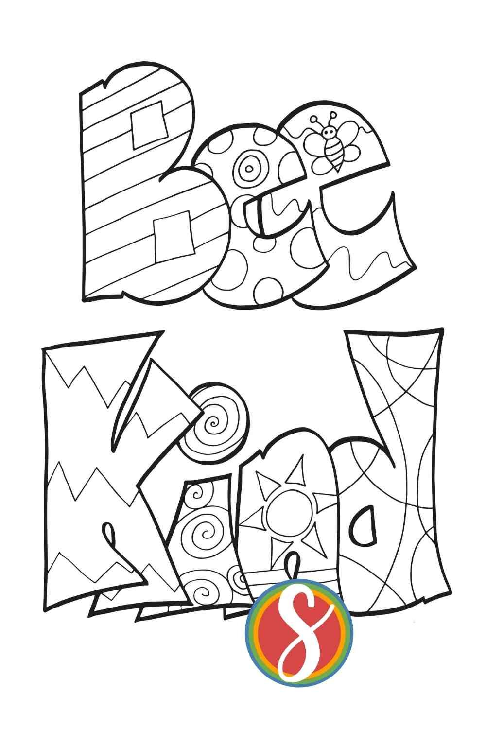 Bee Kind bee coloring page from Stevie Doodles - free coloring pages with bees from Stevie Doodles
