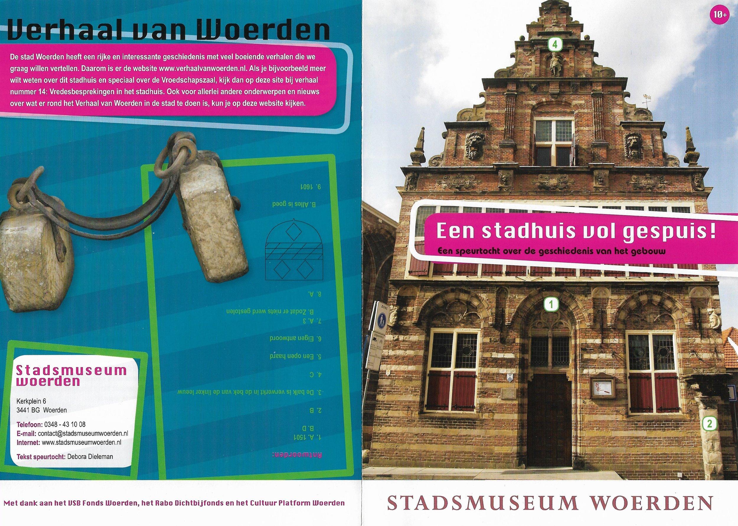 speurtocht - Opdrachtgever: Stadsmuseum WoerdenOpdracht: Een speurtocht over het gebouwDoelgroep: gezinnen met kinderen in de leeftijd van 10 t/m 12 jaarVormgeving: Studio CampoJaar 2013