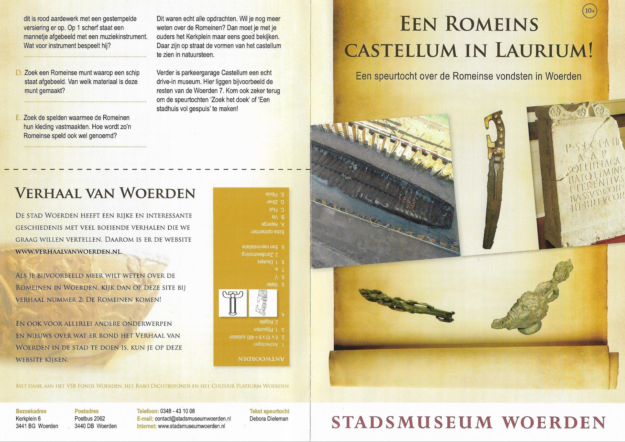 Speurtocht - Opdrachtgever: Stadsmuseum WoerdenOpdracht: Een speurtocht over de RomeinenDoelgroep: gezinnen met kinderen in de leeftijd van 10 t/m 12 jaarVormgeving: Studio CampoJaar: 2013