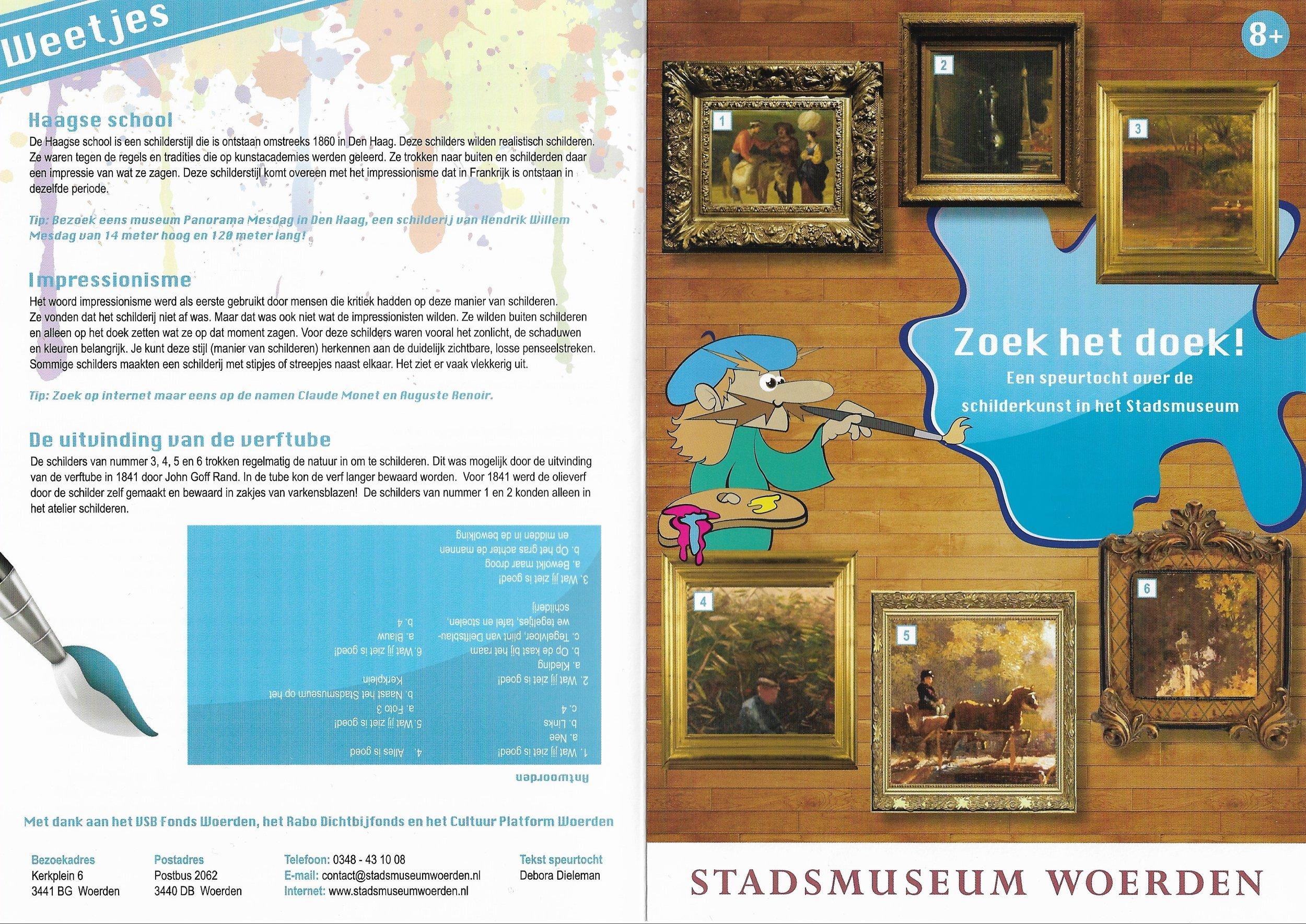 Speurtocht - Opdrachtgever: Stadsmuseum WoerdenOpdracht: Een speurtocht over de schilderkunstDoelgroep: gezinnen met kinderen in de leeftijd van 8 t/m 12 jaarVormgeving: Studio CampoJaar: 2013
