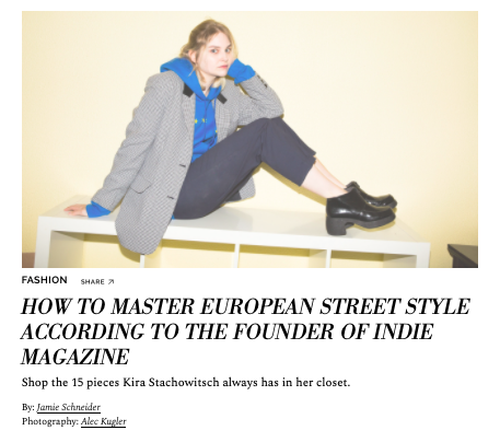 How To Master European Street Style According To The Founder of Indie Magazine  COVETEUR