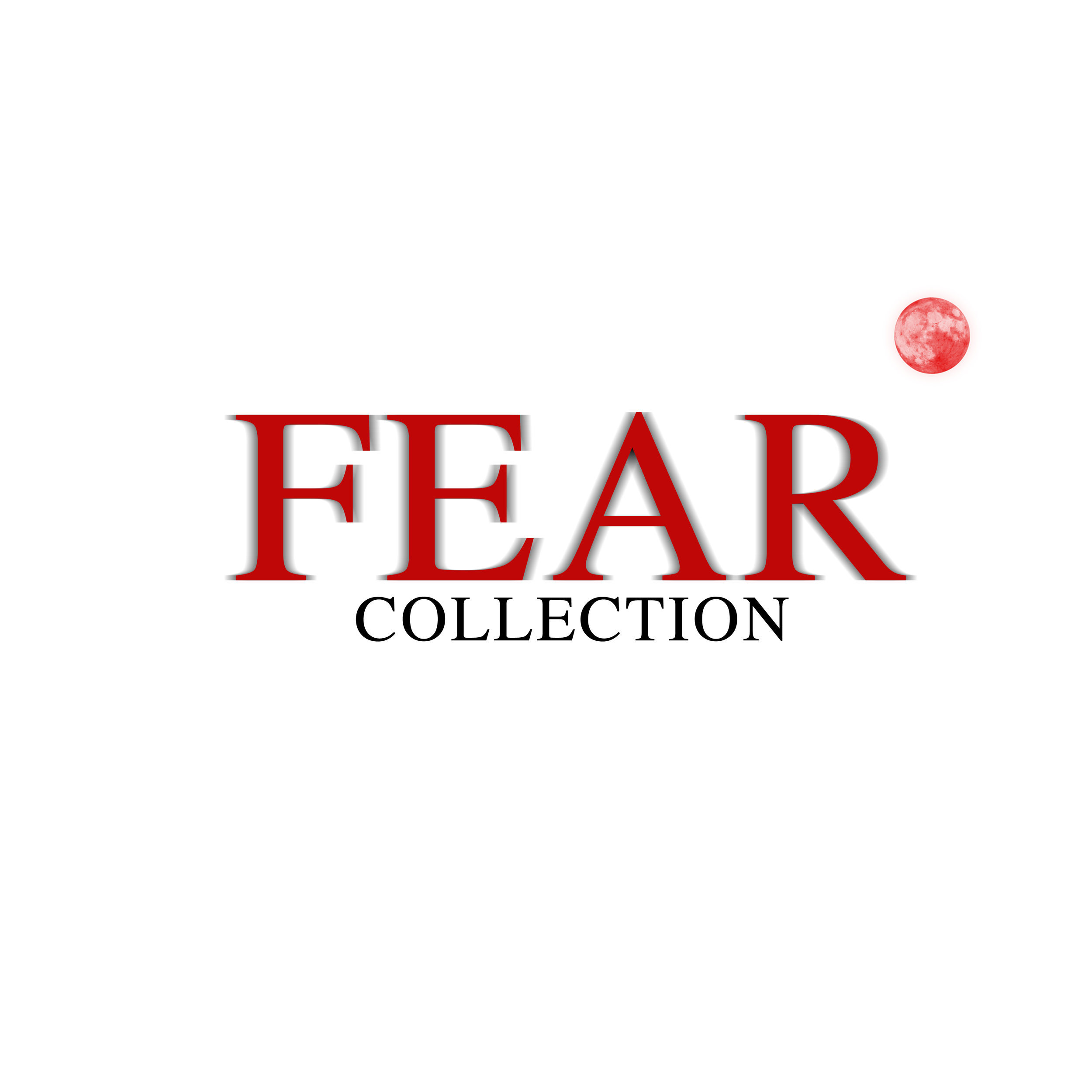 Fear Collection.jpg