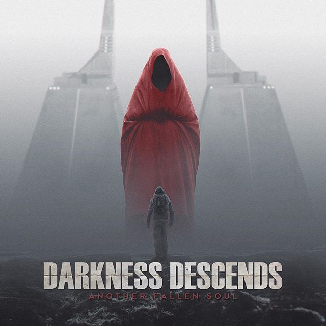 Darkness Descends - Another Fallen Soul album art 4-20-19 preorder the digital deluxe edition here www.darknessdescends.bigcartel.com