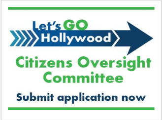 Go Bond Oversight Committee - On March 12, 2019, the City of Hollywood held a Special Election where voters approved funding a variety of city-wide public improvement projects to be funded by a General Obligation Bond (GO Bond) of $165 million. Now that voters have approved, a 15-member Let's Go Hollywood GO Bond Citizens' Oversight Committee will be formed. The goal of the Committee is to ensure that the funds are spent appropriately and that projects are completed as planned. The Committee will be comprised of 10 members representing neighborhood or civic associations and 5 professionals from various disciplines including architecture, engineering, construction and finance. If you would like to volunteer to sit on the Citizen's Oversight Committee, visit the City of Hollywood website to apply.