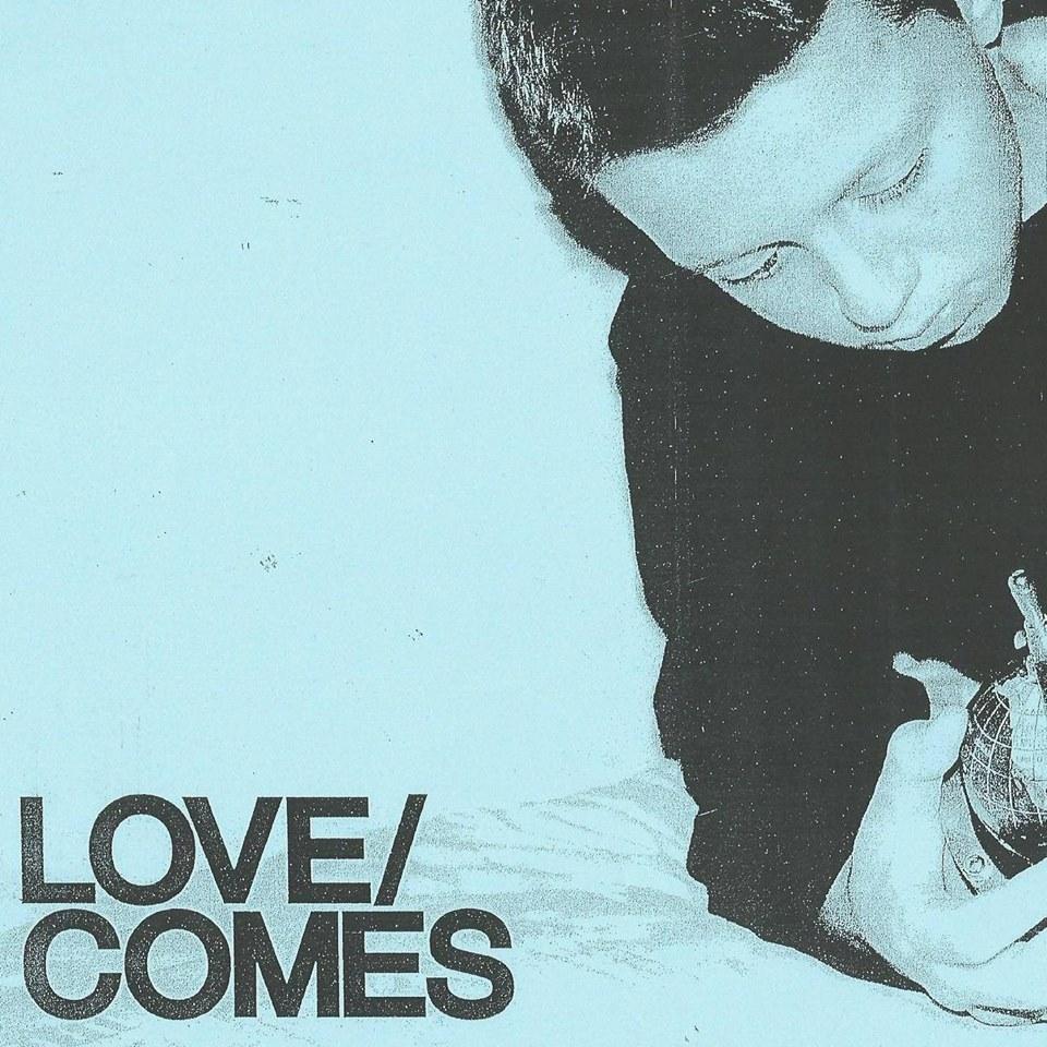 Love/Comes