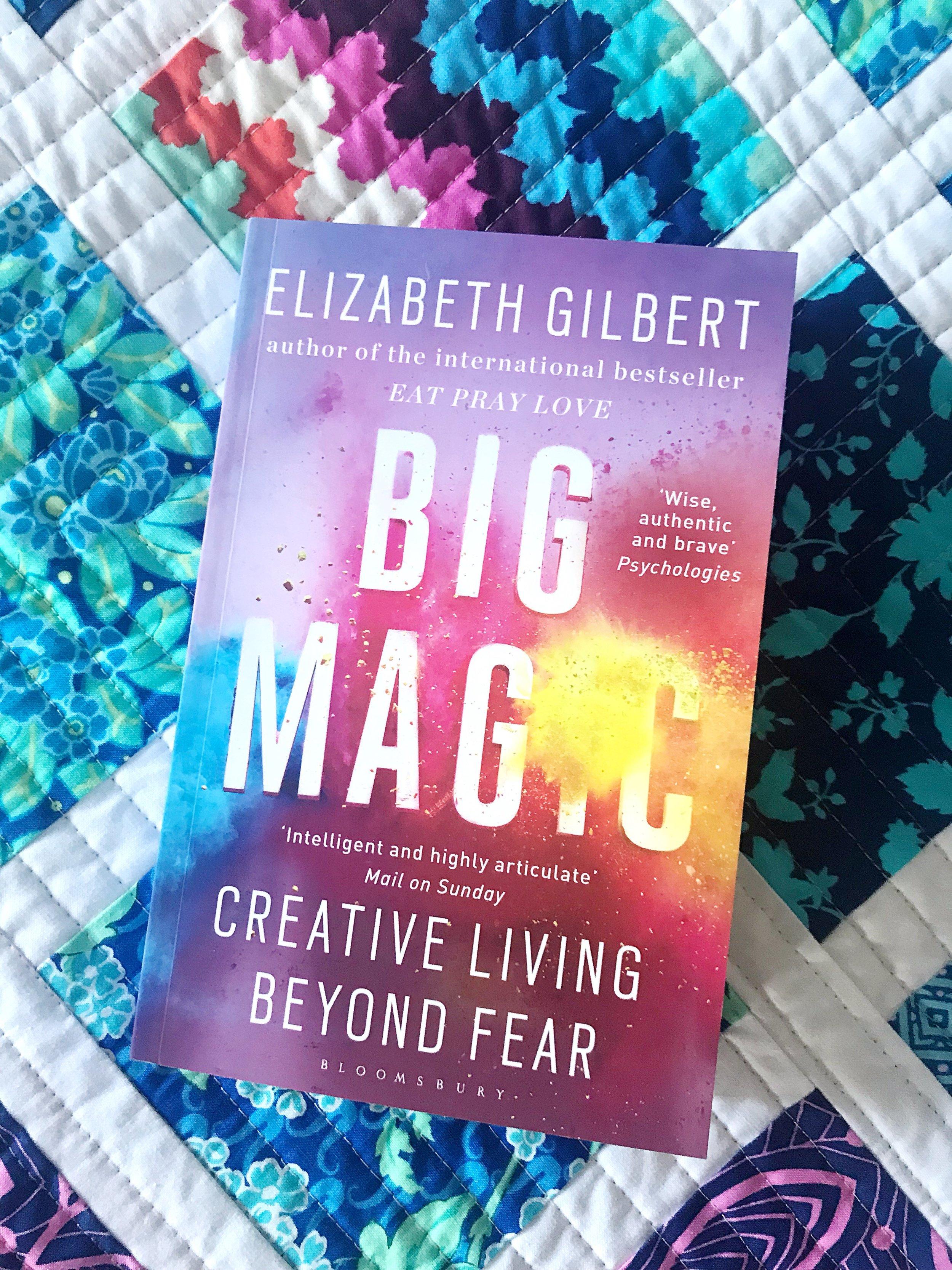 MQG Book Club: Big Magic by Elizabeth Gilbert - By Sarah ashford
