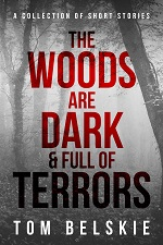 The Woods Are Dark & Full Of Terrors ebook complete SMALL.jpg