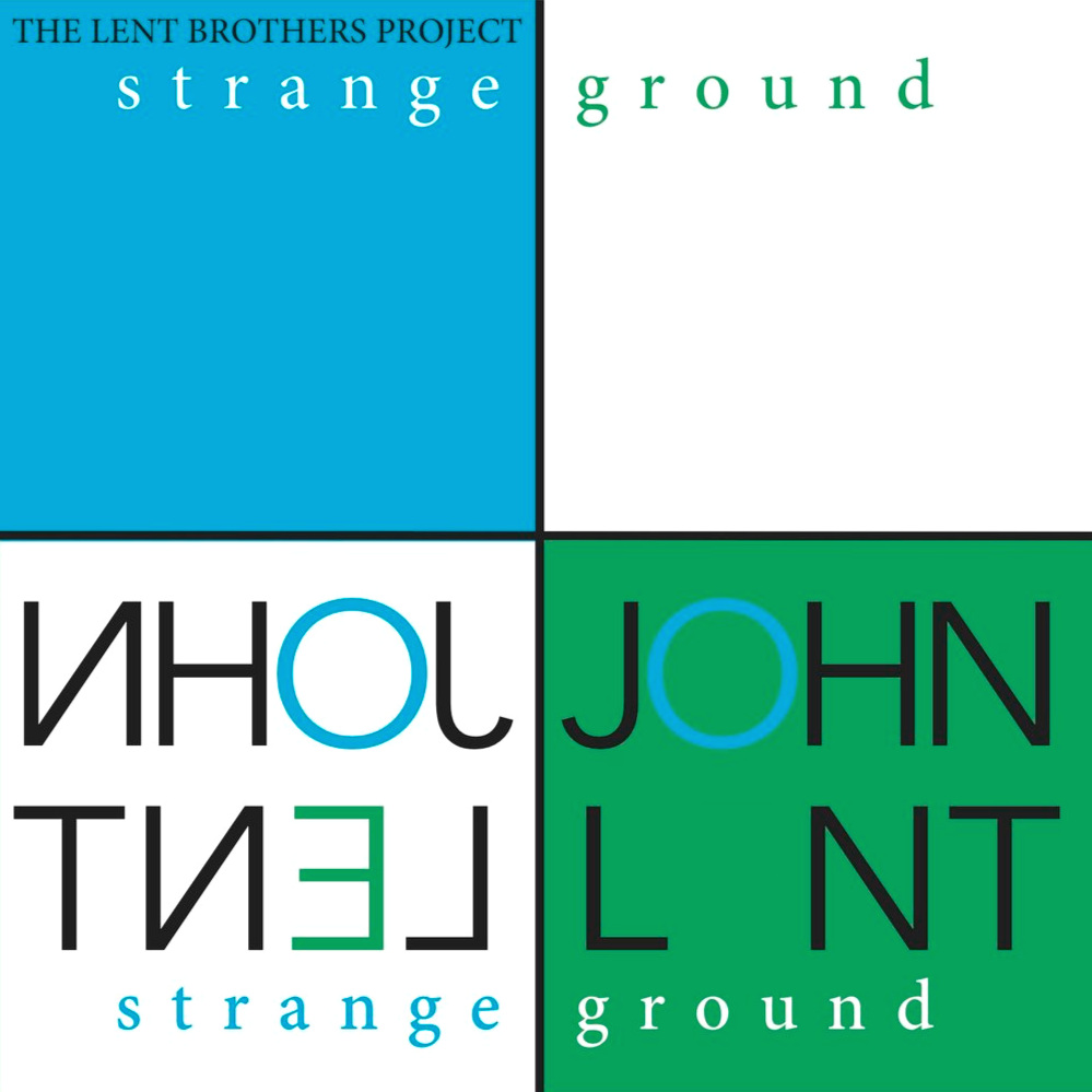 John Lent - Strange Ground (2017)