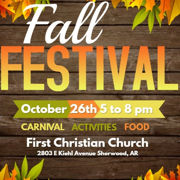 First Christian Church of Sherwood is happy to announce that we will be hosting a fall fest on Saturday, October 26th from 5 to 8 PM. We will have many activities and attractions including carnival style games, cake walk, bounce houses, food, and much more! We would love for you and your family to come join us on this wonderful day!