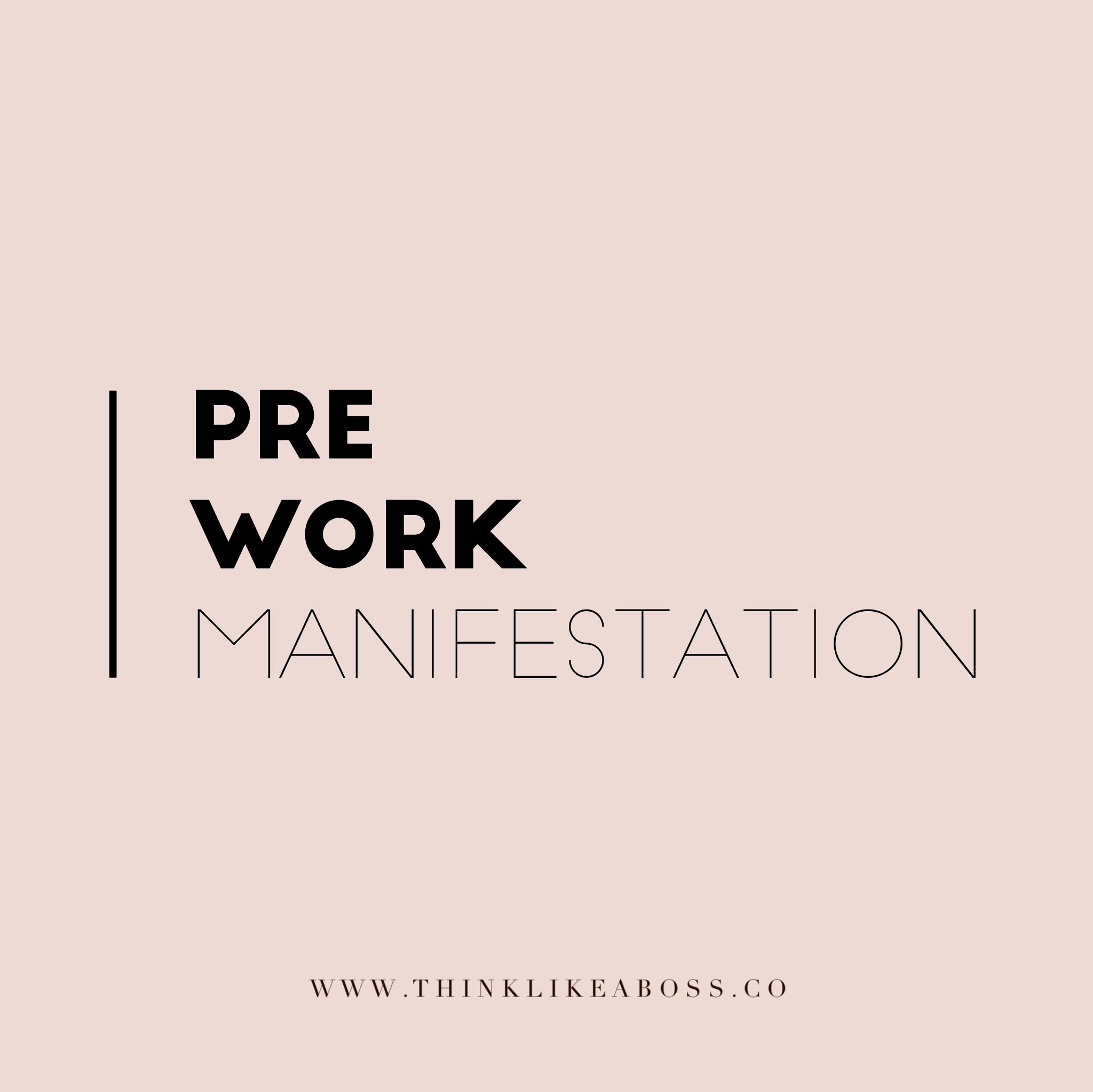Pre Work Manifestation.PNG