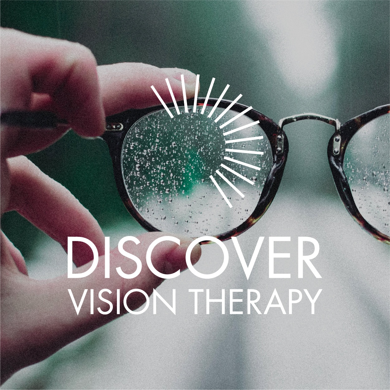 <p><strong>Discover Vision Therapy</strong></p>