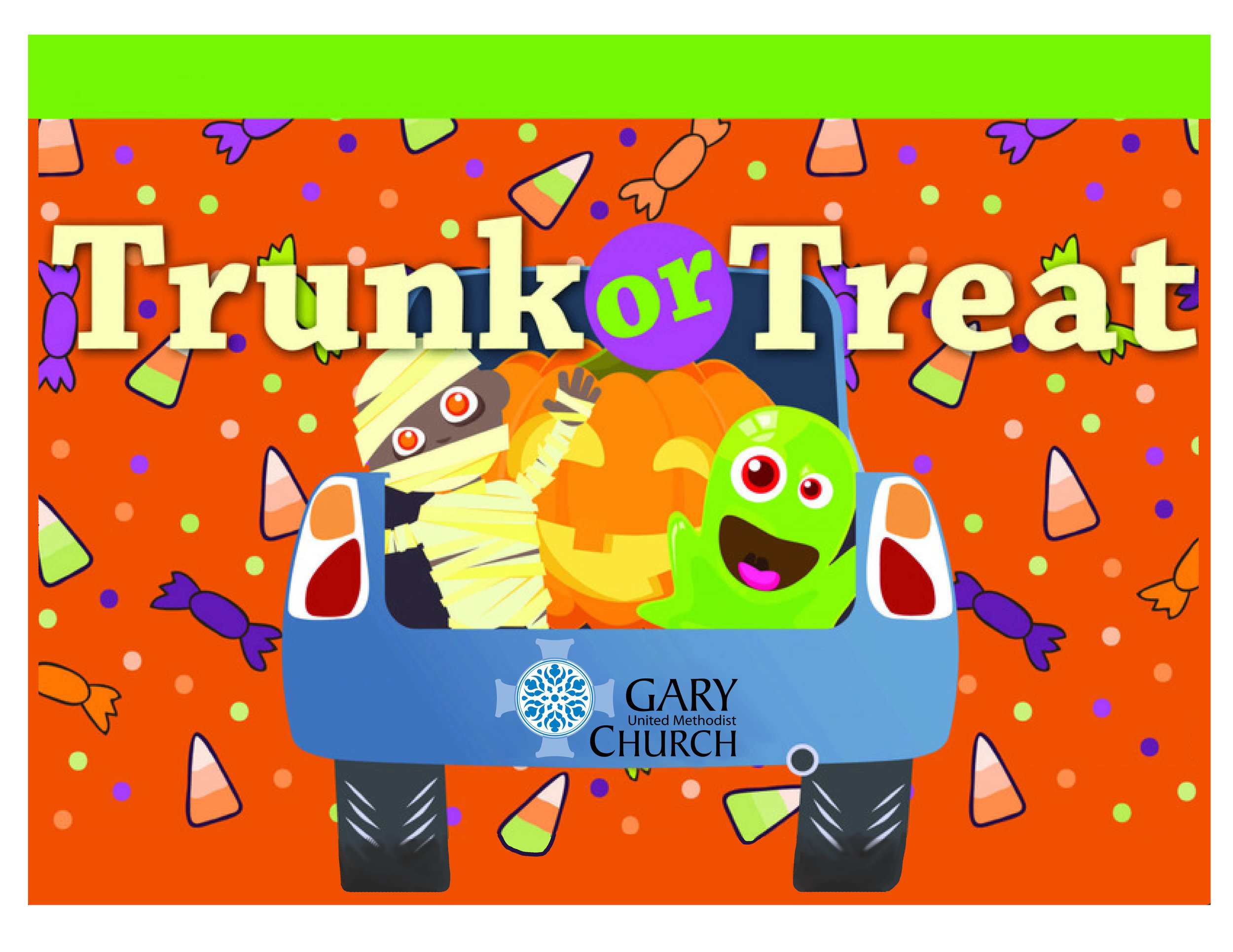 - All are welcome to Trunk or Treat at Gary United Methodist Church!10am - noonKids come in costume, get some treats and vote on the best trunk decor!
