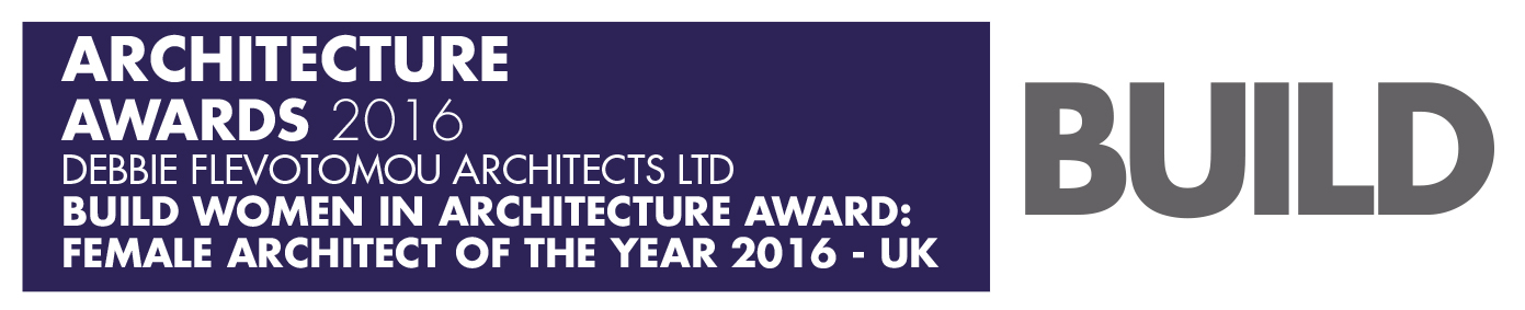 Build Architecture awards 2016 winners logo Debbie Flevotomou Architects Ltd BUILD Women in Architecture Award Female Architect of the Year 2016 - UK.jpg