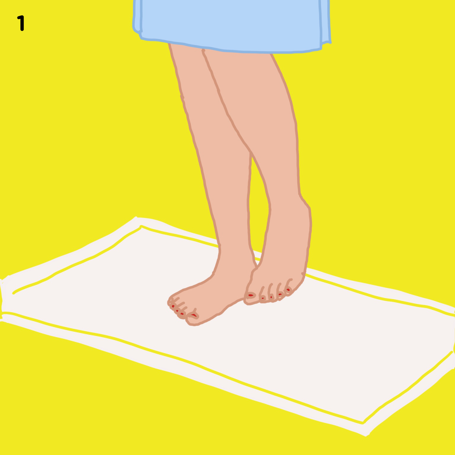 1. STAND ON BATH MAT   Stand on a bath mat in your bathroom. You'll want to be standing on something just in case a few drops of oil fall on the floor.