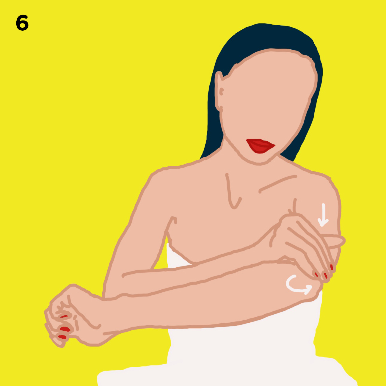 6. ARMS   In long strokes, rub oil on your arms, spending a little extra time on the elbows.