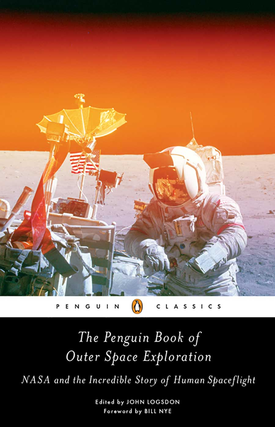 """The Penguin Book of Outer Space Exploration (2018) - """"Professor Logsdon is uniquely qualified for the task – to reveal the cultural, political, and scientific correspondence that birthed and sustains our era of space exploration.""""– Neil deGrasse Tyson, American Natural History Museum""""Brimming with fascinating behind-the-scenes details from the birth of the Space Age through the race to the Moon and beyond, this remarkable collection from one of America's preeminent space historians is a treasure.""""– Andrew Chaikin, author, A Man on the Moon""""A thought-provoking documentary journey through the maze of space history. There is no wiser or more experienced navigator through the twists and turns and ups and downs than John Logsdon.""""– James Hansen, author, First Man"""