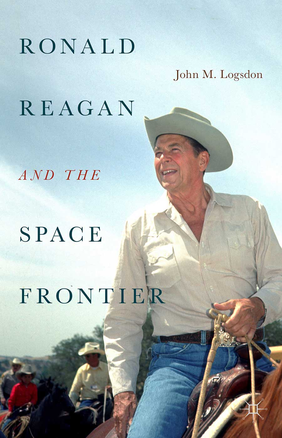 """Ronald Reagan and the Space Frontier (2019) - """"Once again, John Logsdon puts us 'in the room where it happens' . . . No one is better at transforming meticulous research and complex history into and engaging and highly readable tale.""""– Kathryn Sullivan, former astronaut and Administrator, National Oceanic and Atmospheric Administration""""Without question, Professor Logsdon is the preeminent historian of the U.S. space program.""""– Gilbert Rye, National Security Council Director for Space Programs, 1982-1985""""John Logsdon has told this story with verve and style. His depth of knowledge is unparalleled, his breadth of analysis is incomparable, and his presentation is unrivaled in this superb account.""""– Roger Launius, author and former NASA chief historian"""