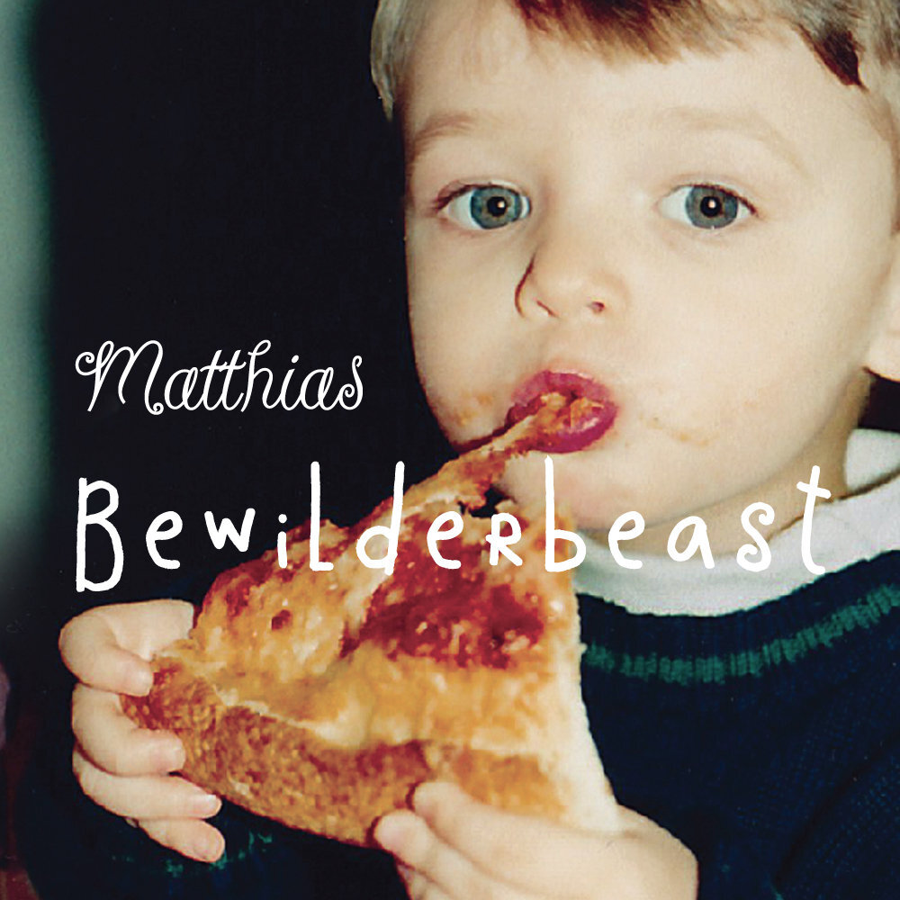 Bewilderbeast -  Matthias  (produced, engineered, mixed)  acoustic guitar, backing vocals