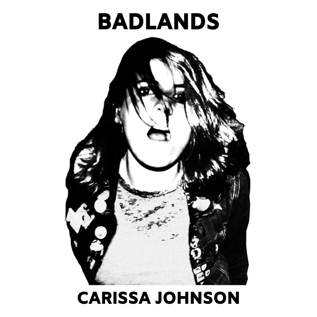 """Carissa Johnson - """"Badlands (Acoustic)"""" (produced, engineered, mixed)  second guitar, backing vocals"""