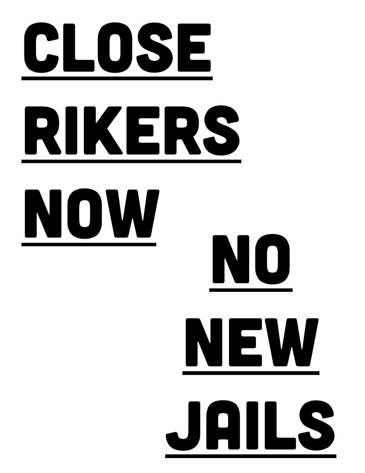 Close Rikers Now __  No New Jails sign (double-sided).jpg