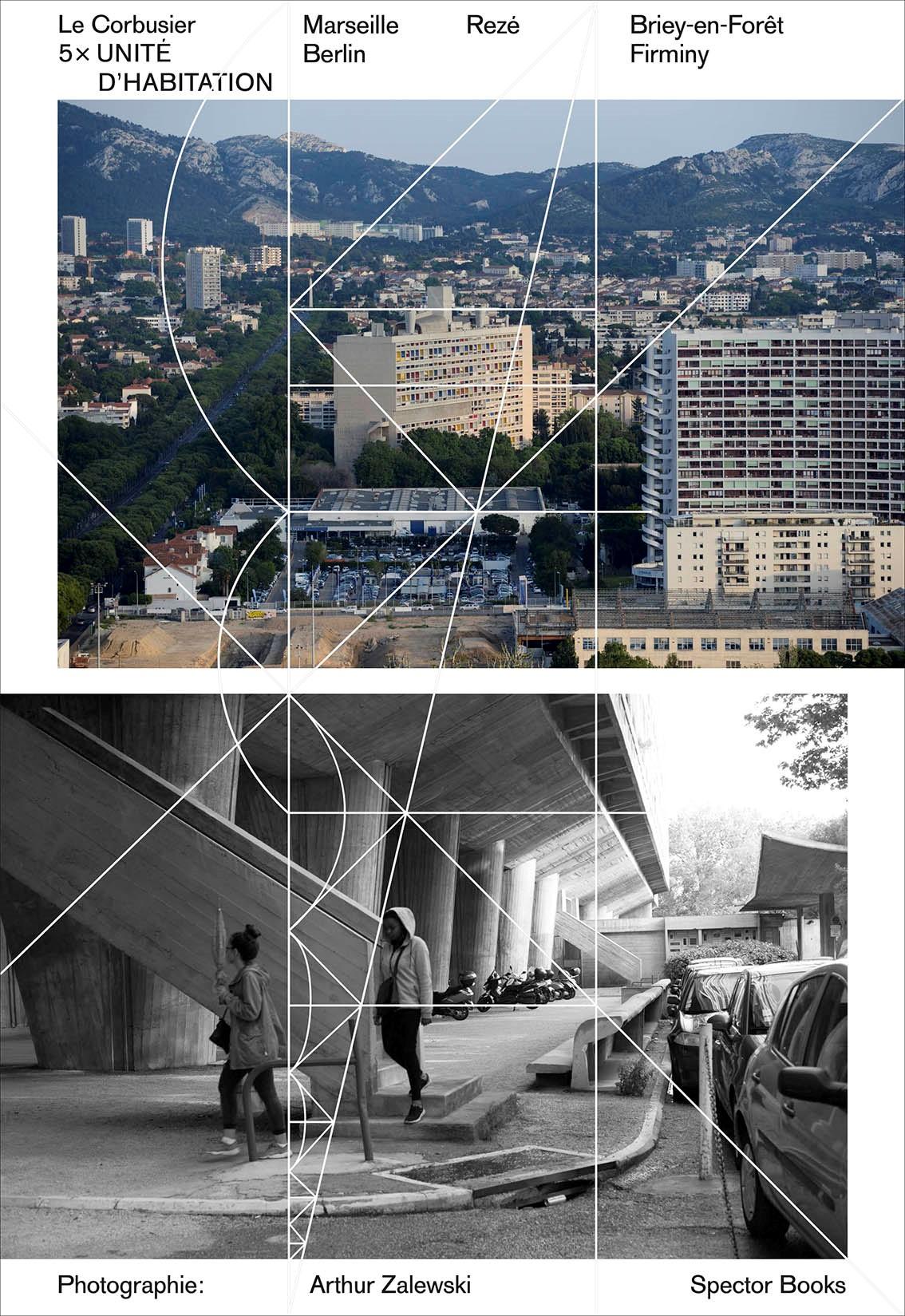 Le Corbusier: 5 x Unité - Publication by SPECTOR BOOKSApril 2019