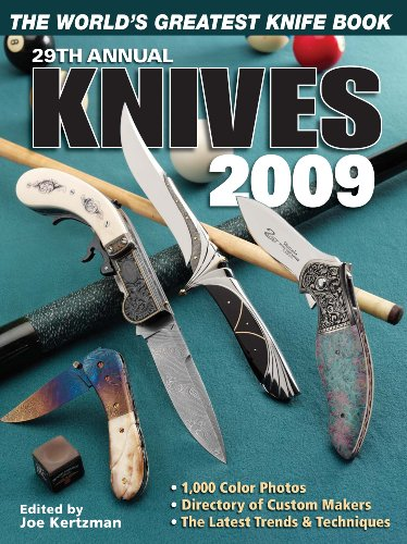 """The World's Greatest Knife Book, 29th Anniversary Edition: KNIVES 2009"" Edited by Joe Kertzman, 2009"