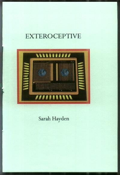 Exteroceptive [poetry chapbook] (Bray: Wild Honey, 2013) -