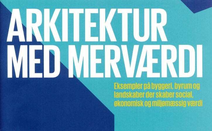 dk_arkitekter_merværdi_nyheder-725x447.jpg