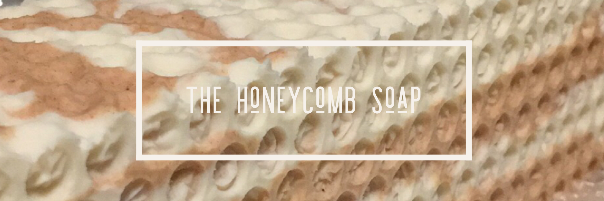 The Honeycomb soap tutorial twitter banner wordswag.PNG