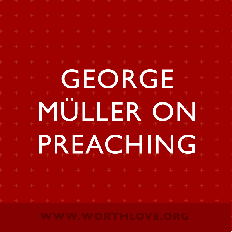 george-muller-quotes-on-preaching.png