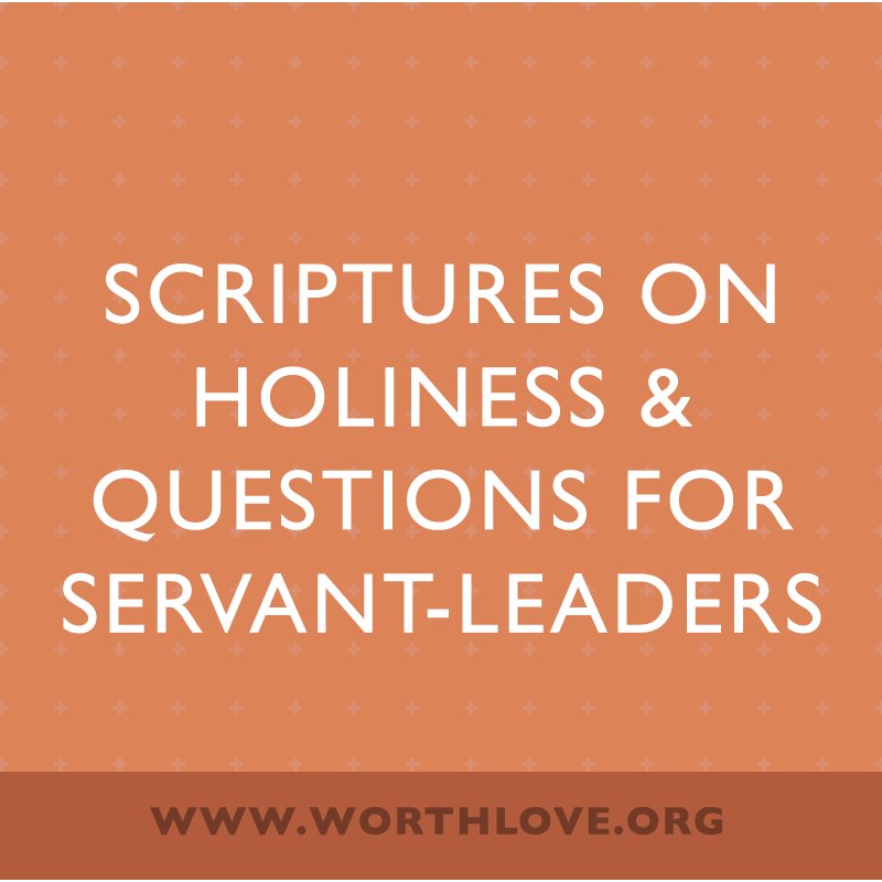 scriptures-on-holiness-and-questions-for-servant-leaders.png
