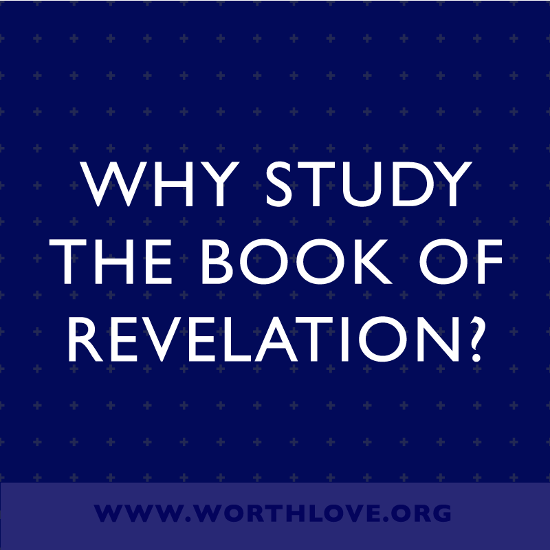 why-study-the-book-of-revelation.png