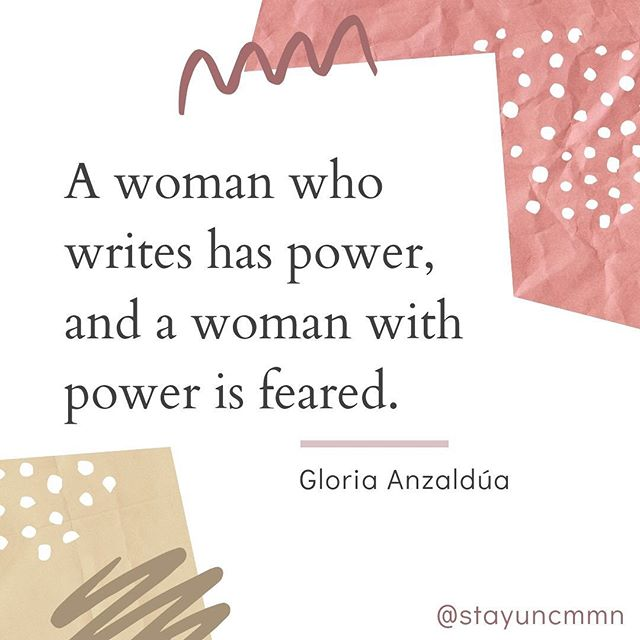 When we tell our stories we have power. #gloriaanzaldua #femalewritersofinstagram #femalescreenwriters #femalewriters