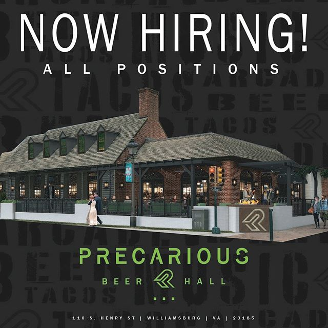 Love 🍺 !? Love 🌮 !? Looking to work with an amazing team, in our incredible new Beer Hall, or know someone who would!? If so, send resumes to info@precariousbeer.com now! . . We are hiring for all positions, including Beer-tenders, Cooks, Dishwashers, and Dining Room Attendants! If you are passionate about beer, tacos, hospitality, and working in a fast paced, quality focused Brewery and Restaurant, this is it! . . #openinginjune #beerhall #werehiring #nowhiring #vacraftbeer #craftnotcrap #drinklocal