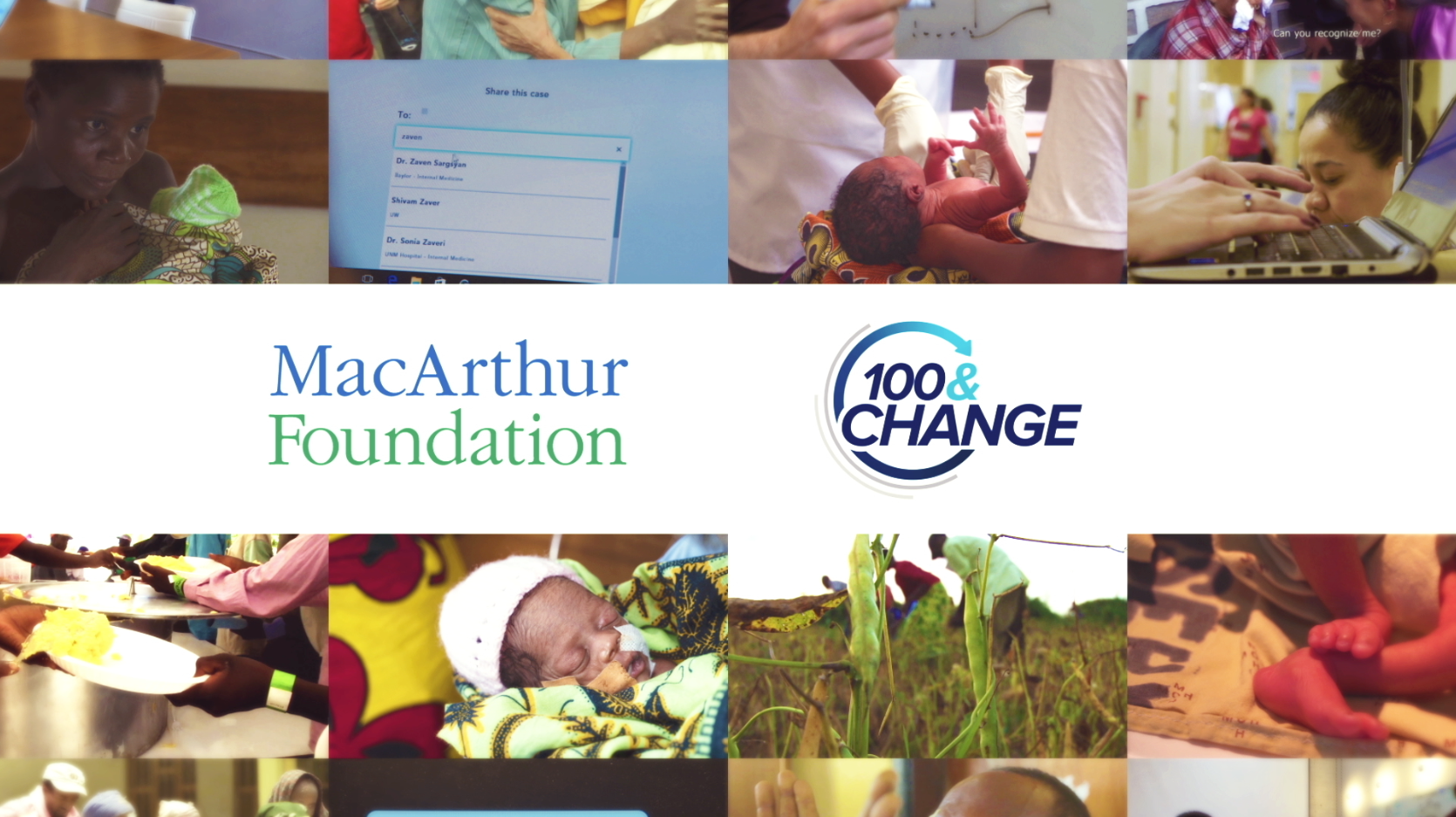 100&Change and MacArthur Foundation logos in the center of a collage showcasing MacArthur Foundation's work.