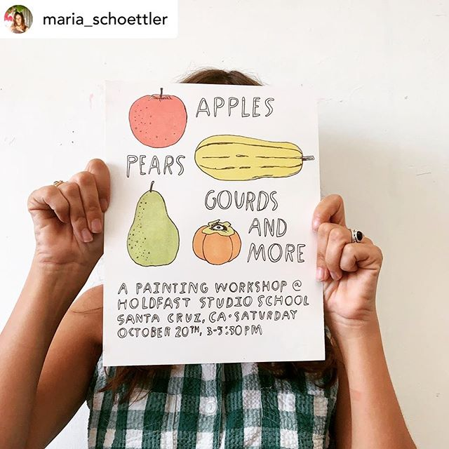 Posted @withrepost • @maria_schoettler SUNDAY, October 20th: I'm teaching a workshop @holdfaststudioschool in Santa Cruz. Learn how to paint Fall's bountiful fruits & veggies with me 🍁all skill levels welcome. Link to sign-up in profile 🖌#holdfaststudioschool