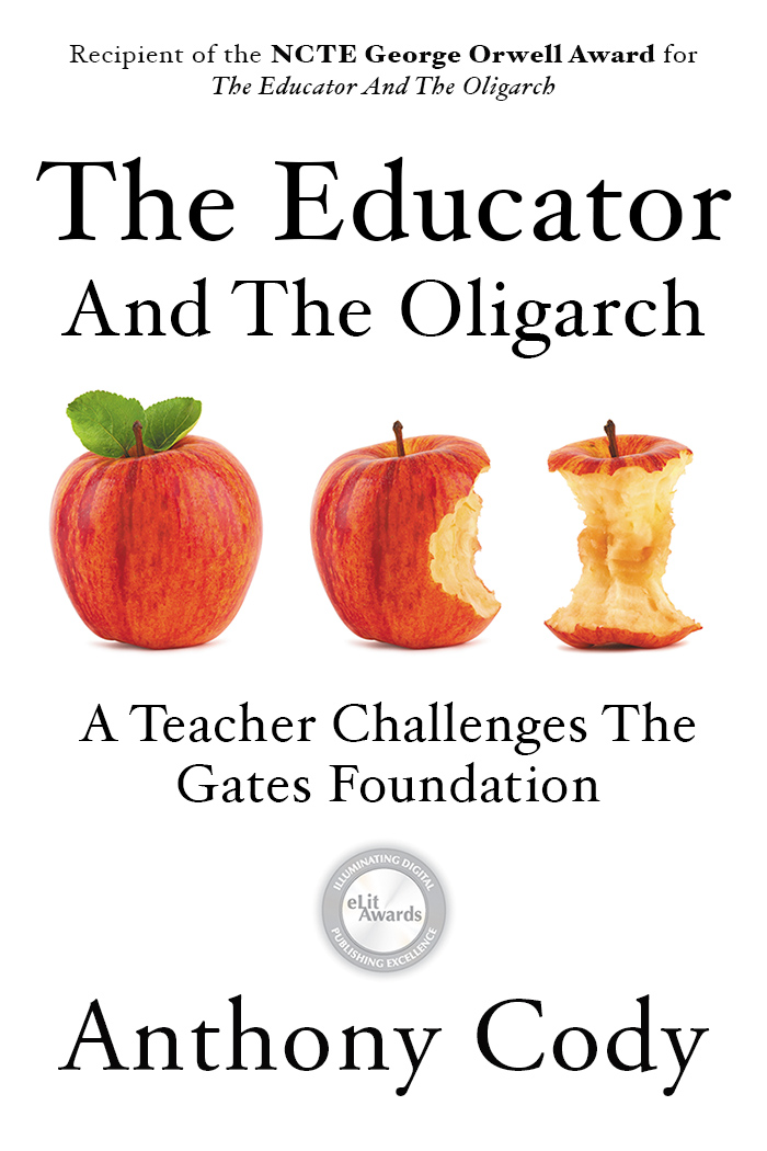 The Educator and the Oligarch: A Teacher Challenges the Gates Foundation